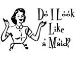 Mom maid